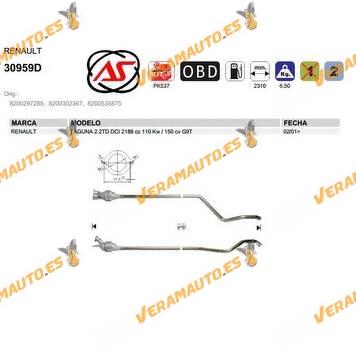 Catalizador Especifico Renault Laguna 2.2TD DCI 2188 cc 110 Kw 150 cv G9T SIMILAR A 8200297285, 8200302367, 8200535875