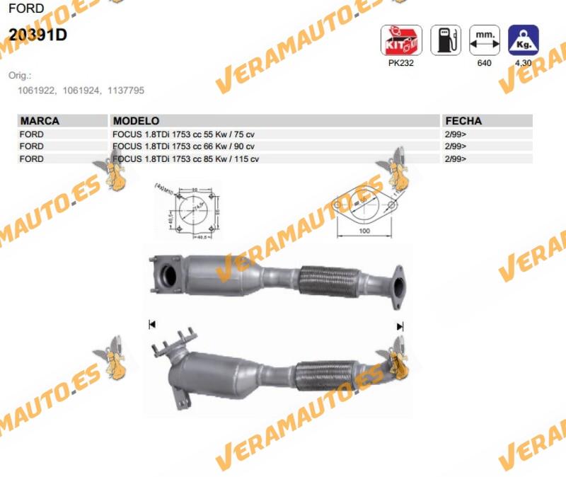 Catalizador Especifico Ford Focus 1.8 Tdi de 1999 en adelante similar a 1061922 1061924 1137795